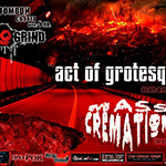 Act of Grotesque (Burgas, BG) + Mass Cremation (Varna, Bg) Live @ Bar Grind