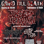 Grind Till Death Fest I with Dead Infection (Pol)
