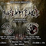 Impenitence + Day Of Execution + Ten Found Dead Live @ Bar Grind
