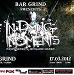 In Dying Moments Live @ Bar Grind