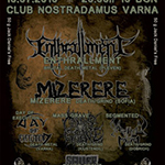 Enthrallment + support Live @ Nostradamus Metal club