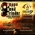 POPPY SEED GRINDER (Cze) + support Live in Plovdiv