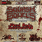 SQUASH BOWELS (Pol) + support Live @ Comics Club Varna